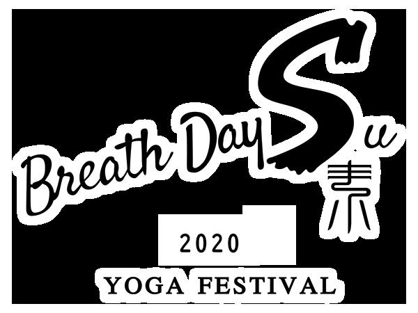 Breath Day Su.素 2019 YOGA FESTIVAL